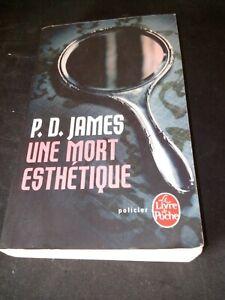 P.D. James - Une mort esthétique - Le livre de Poche