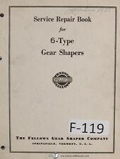Fellows Type 6 Gear Shaper Machine Service and Repair Manual Year (1943)