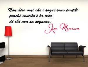 Adesivo murale Jim Morrison non dire mai che i sogni sono inutili wall stickers