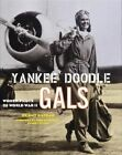 Yankee Doodle Gals by Amy Nathan (Hardback, 2001)