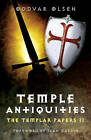 Temple Antiquities: The Templar Papers II: 2 by Oddvar Olsen (Paperback, 2010)