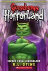 Escape from Horrorland by R. L. Stine (Paperback, 2009)
