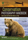 Conservation Photography Handbook by Amherst Media (Paperback, 2016)