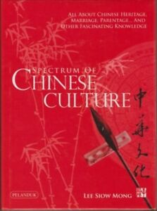Spectrum of Chinese Culture - Lee Siow Mong