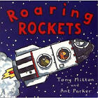Roaring Rockets by Tony Mitton (Hardback, 2000)