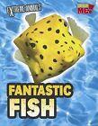 Fantastic Fish by Isabel Thomas (Paperback / softback, 2012)