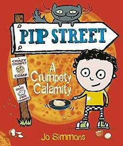 A Crumpety Calamity (Pip Street), Simmons, Jo, Used; Good Book