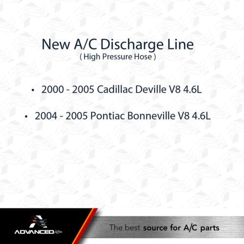 00-05 Cadillac DeVille AC A//C Discharge Line Fits 04-05 Boneville V8 4.6L