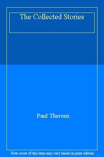 The Collected Stories,Paul Theroux- 9780140246513