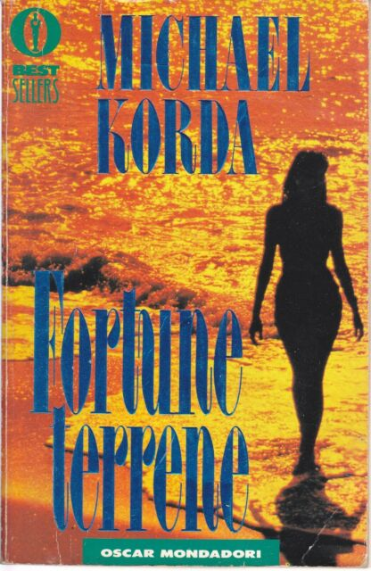KORDA MICHAEL - Fortune terrene 1982  NARRATIVA