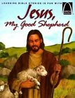 Jesus, My Good Shepherd by Concordia Publishing House Ltd(Paperback / softback)