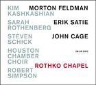 Rothko Chapel von Kim Kashkashian,Sarah Rothenberg (2015)