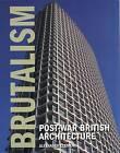 Brutalism: Post-War British Architecture by Alexander Clement (Hardback, 2011)