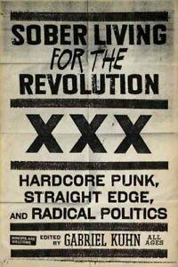 Sober-Living-for-the-Revolution-Hardcore-Punk-Straight-Edge-and-Radical-P