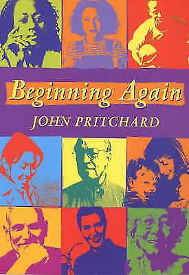 Beginning Again, Pritchard, John, Very Good Book