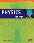 Physics for AQA: Co-ordinated Award by Patrick Fullick (Paperback, 2001)