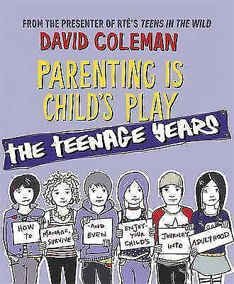 Parenting is Child's Play: The Teenage Years-ExLibrary
