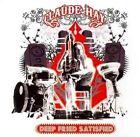 Claude Hay - Deep Fried Satisfied (2011)