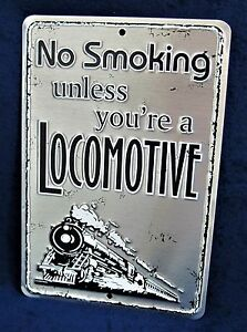 Details about NO SMOKING Locomotive - *US MADE* Embossed Sign - Man Cave  Garage Bar Wall Decor