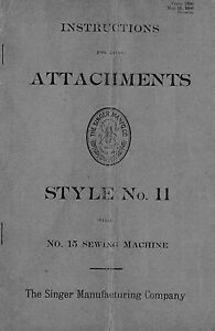 15 Attachments Style 11 for Singer Sewing Machine No