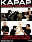 Kapap Combat Concepts: Martial Arts of the Israeli Special Forces by Avi Nardia, Albert Timen (Paperback, 2007)