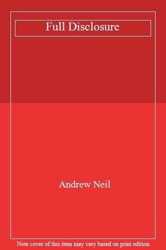 Full Disclosure,Andrew Neil- 9780333646823