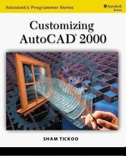 Autodesk's Programmer: Customizing AutoCAD 2000 by Sham Tickoo (1999, Paperback)