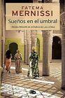 Suenos En El Umbral. Memorias de Una Nina del Haren by Fatema Mernissi (Hardback, 2013)
