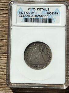 1878-CC Silver Seated Liberty Quarter 25C Carson City 1878CC Free Shipping