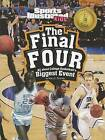 The Final Four: All about College Basketball's Biggest Event by Mary E Schulte (Paperback / softback, 2012)