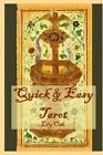 Quick & Easy Tarot by Lily Oak (Paperback / softback, 2013)