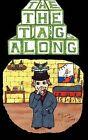 The Tag Along by Jayme Alan Toomey (Hardback, 2011)