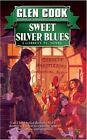 Sweet Silver Blues 9780451450708 by Glen Cook Paperback