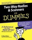 Two-Way Radios and Scanners For Dummies by H. Ward Silver (Paperback, 2005)