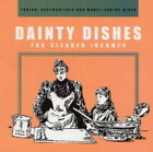 Dainty Dishes: For Slender Incomes by Copper Beech Publishing Ltd (Paperback, 2002)