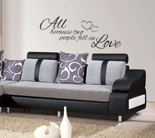 All because two people fell in love quote home bedroom lounge wall art sticker