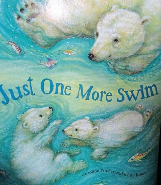 Just One More Swim NEW! Paperback storybook by Caroline Pitcher Mother and Pup