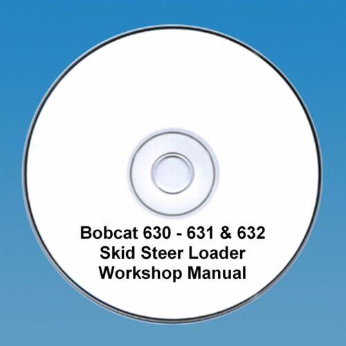 631 /& 632 Skid Steer Workshop Manual Bobcat 630