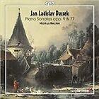 Jan Ladislav Dussek - : Piano Sonatas, Opp. 9 & 77 (2008)