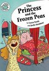 The Princess and the Frozen Peas by Laura North (Hardback, 2014)