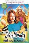 Judy Moody and the Not Bummer Summer (Movie Tie-In Edition) by Megan McDonald (Hardback, 2011)