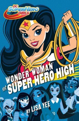 1 von 1 - Wonder Woman at Super Hero High (DC Super Hero Girls) von Lisa Yee (2016,...