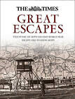 Great Escapes: The story of MI9's Second World War escape and evasion maps by Barbara Bond (Hardback, 2015)