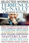 Selected Works: A Memoir in Plays by Terrence McNally (Hardback, 2015)