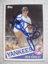 Bob Shirley signed Yankees 1985 Topps baseball card Auto Cardinals Reds Padres