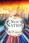 The Nation by RJ Parker 9781604419863 (paperback 2007)