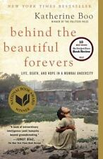 Behind the Beautiful Forevers : Life, Death, and Hope in a Mumbai Undercity by Katherine Boo (2014, Paperback)