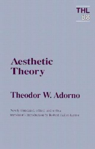 Theory And History Of Literature Ser Aesthetic Theory By Theodor W Adorno 1998 Trade Paperback For Sale Online Ebay