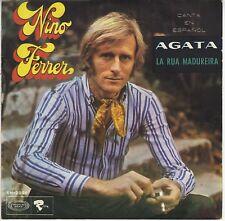 45 trs Espagne Nino Ferrer chante en espagnol Agata Rua Madureira 1969 EXC