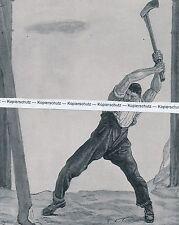 Ferdinand Hodler : Der Holfäller - Kunstdruck - um 1935 - RAR!      N 23-3